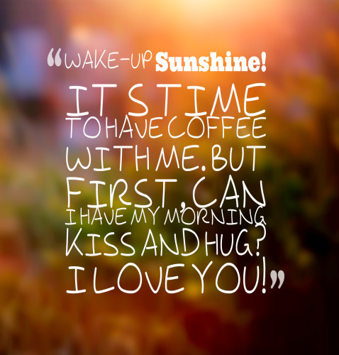 Friend Kiss Quotes : Cute good morning text for him best texts