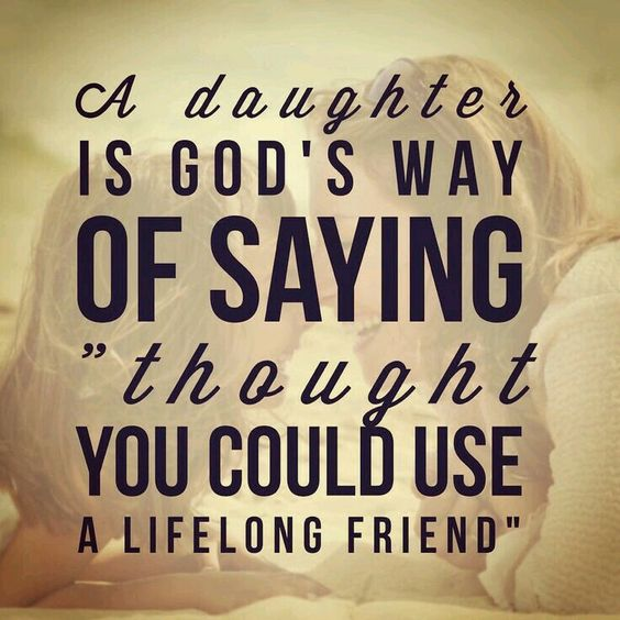 Mother Of God Movie Quote: 35 Daughter Quotes: Mother Daughter Quotes