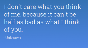 50 I Don't Care Quotes
