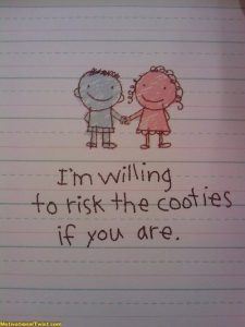 I'm willing to risk the cooties if you