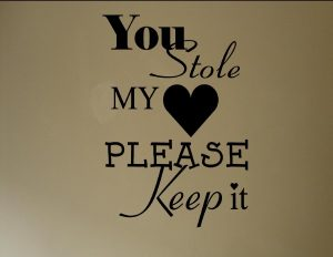 You stole my heart quote