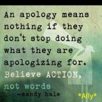 Believe Actions, Not Words