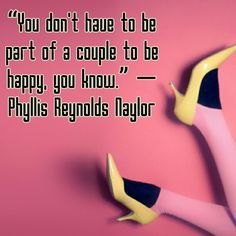 Phyllis Reynolds Naylor quote