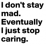 50 I Don't Care Quotes 18