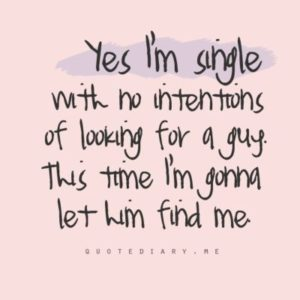 being single sayings