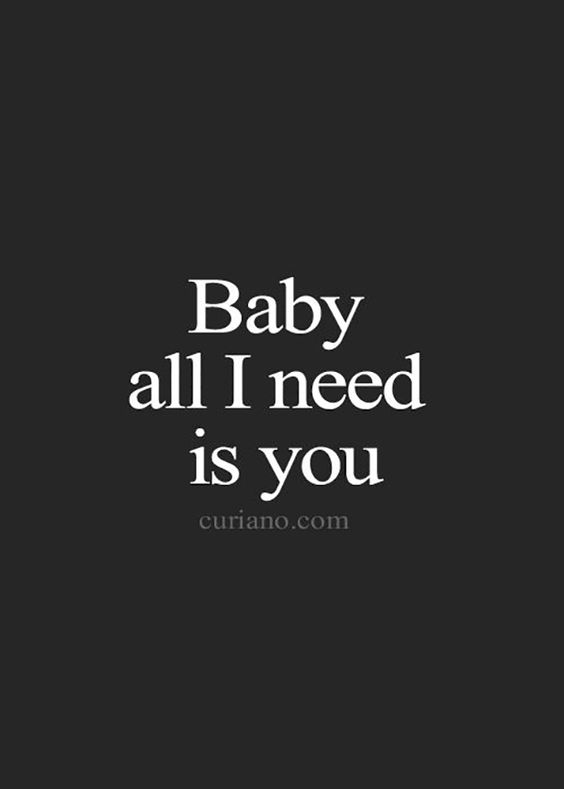 I need you bae quote