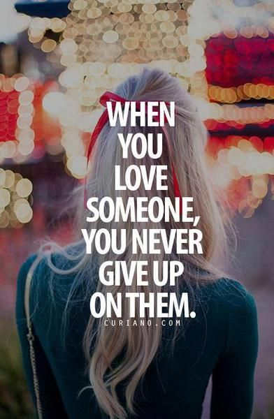 Never give up on me and I'll never give up on you