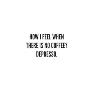 funny coffee quote