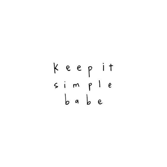keep it simple ig caption