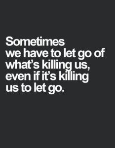 killing us to let go