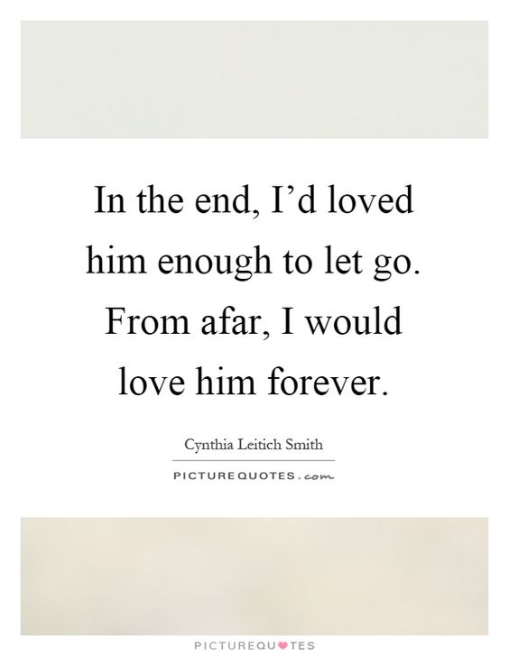 Letting Go Quotes And Sayings Quotes About Letting Go