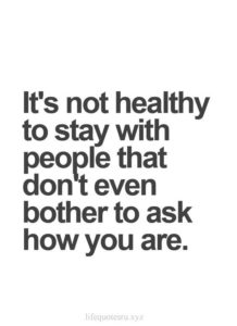 dont bother to ask how you are