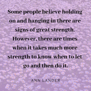 letting go takes strength