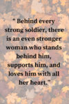 behind every strong soldier