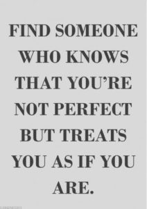 treats you as if you are