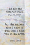 its not the distance thats the enemy