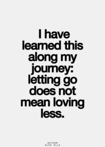 letting go does not mean lovin less