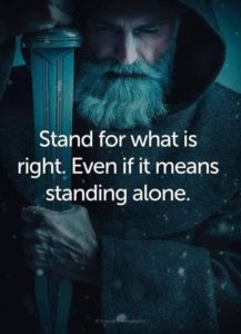 even if it means standing alone