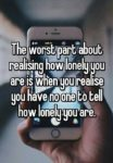 worst part about being lonely