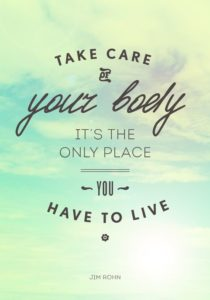 Take Care Of Your Body quotes