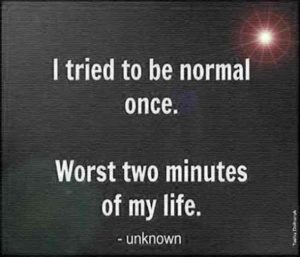 I Tried To Be Normal