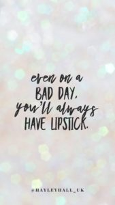 You'll Always Have Lipstick
