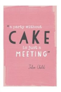 Cake Party Quotes