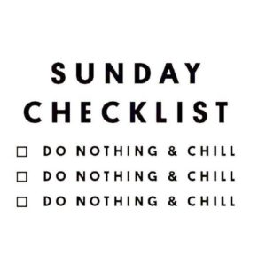 Do Nothing Sunday Quotes