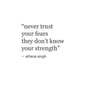 Fear Strength Quotes