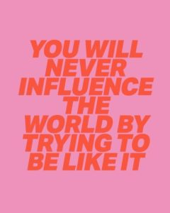 Influence The World Quotes