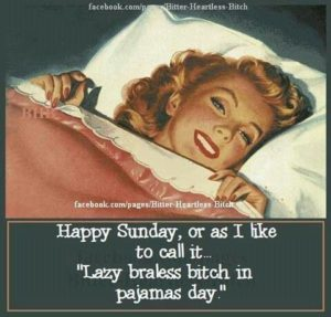 Pajama Sunday Quotes
