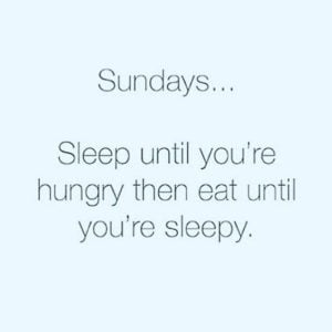 Sleep In Sunday Quotes