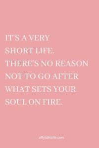 Soul On Fire Quotes To Live By