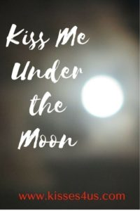 Under The Moon kiss quote
