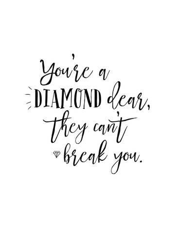 you're a diamond quote