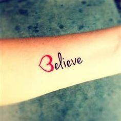 Believe Love Tattoo