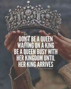 Busy Queen Quotes