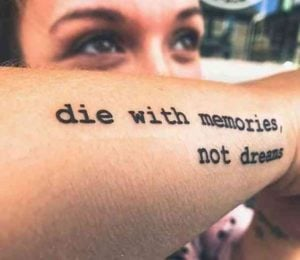 Dreamy Quote Tattoos