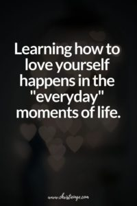 Everyday Love Yourself Quotes