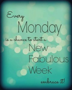 Fabulous Monday Quotes