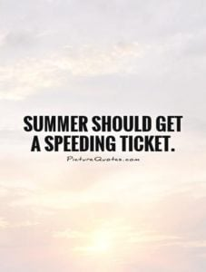 Fast Summer Quotes