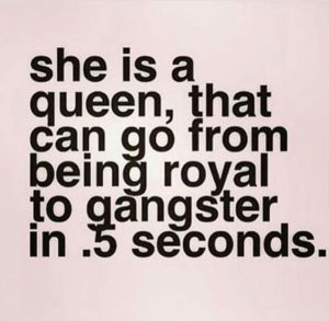 Gangster Queen Quotes