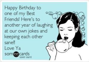 Happy Best Friend Birthday Quotes