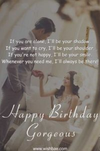 Honest Girlfriend Birthday Quotes
