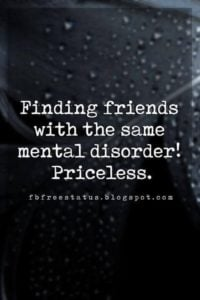 Mental Funny Friendship Quotes