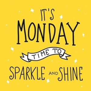 Monday Shine Quotes