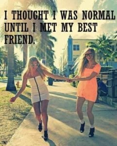 Normal Funny Friendship Quotes