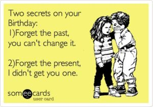 Secret Funny Birthday Quotes