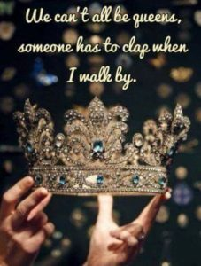 Silly Queen Quotes