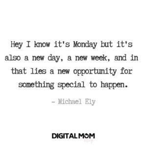 Special Monday Quotes